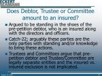 does debtor trustee or committee amount to an insured