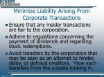 minimize liability arising from corporate transactions