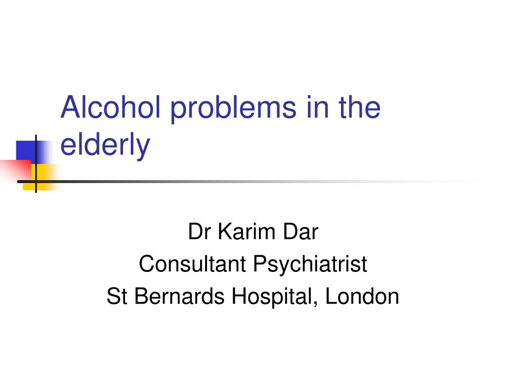 alcohol problems in the elderly l.