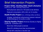 brief intervention projects