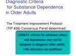 diagnostic criteria for substance dependence in older adults