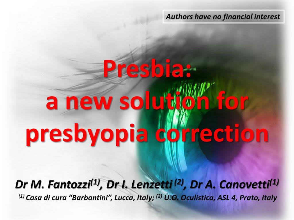 presbia a new solution for presbyopia correction l.