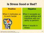 is stress good or bad