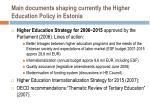 main documents shaping currently the higher education policy in estonia