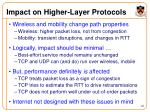 impact on higher layer protocols