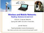 wireless and mobile networks reading sections 2 8 and 4 2 5