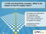 lcoe and grid parity revealed what is the impact on the pv supply chain