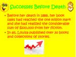 successes before death