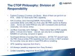 the ctop philosophy division of responsibility