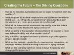 creating the future the driving questions30