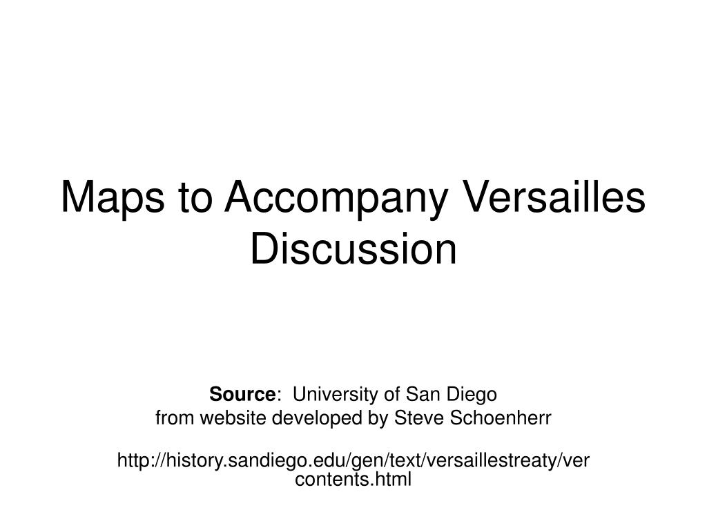 maps to accompany versailles discussion l.