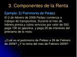 3 componentes de la renta34