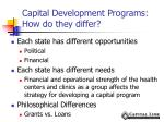 capital development programs how do they differ