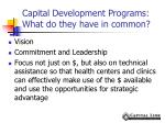 capital development programs what do they have in common