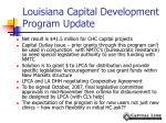 louisiana capital development program update1