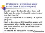 strategies for developing state based grant loan programs