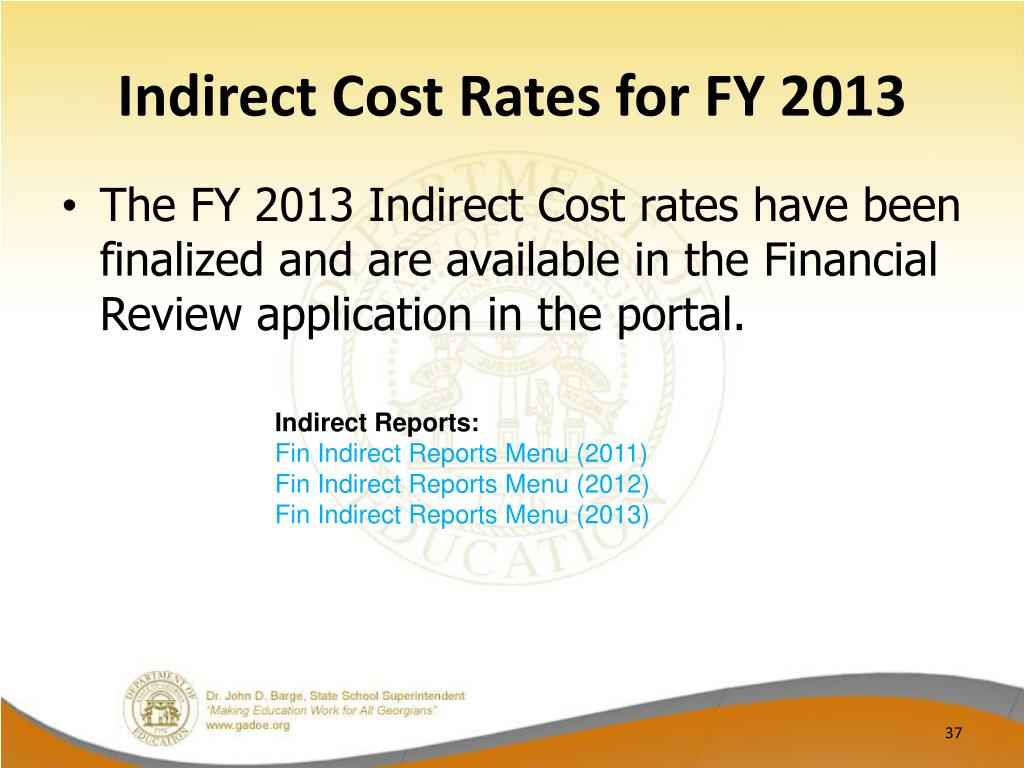 Indirect Cost Rates for FY 2013