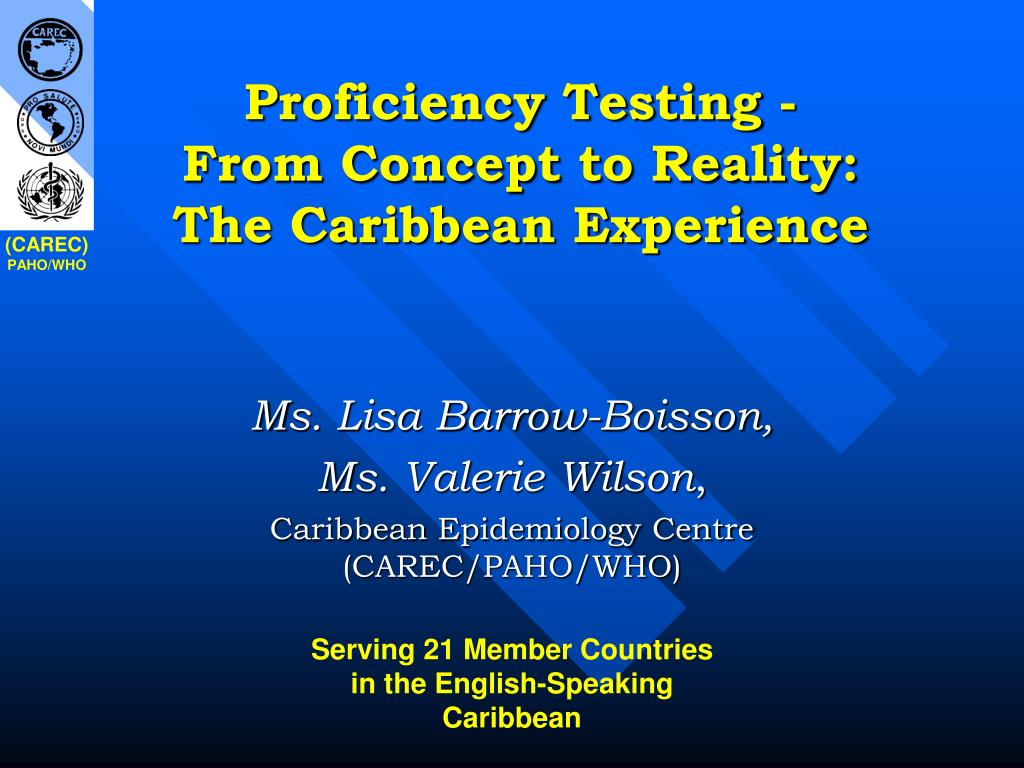 proficiency testing from concept to reality the caribbean experience l.