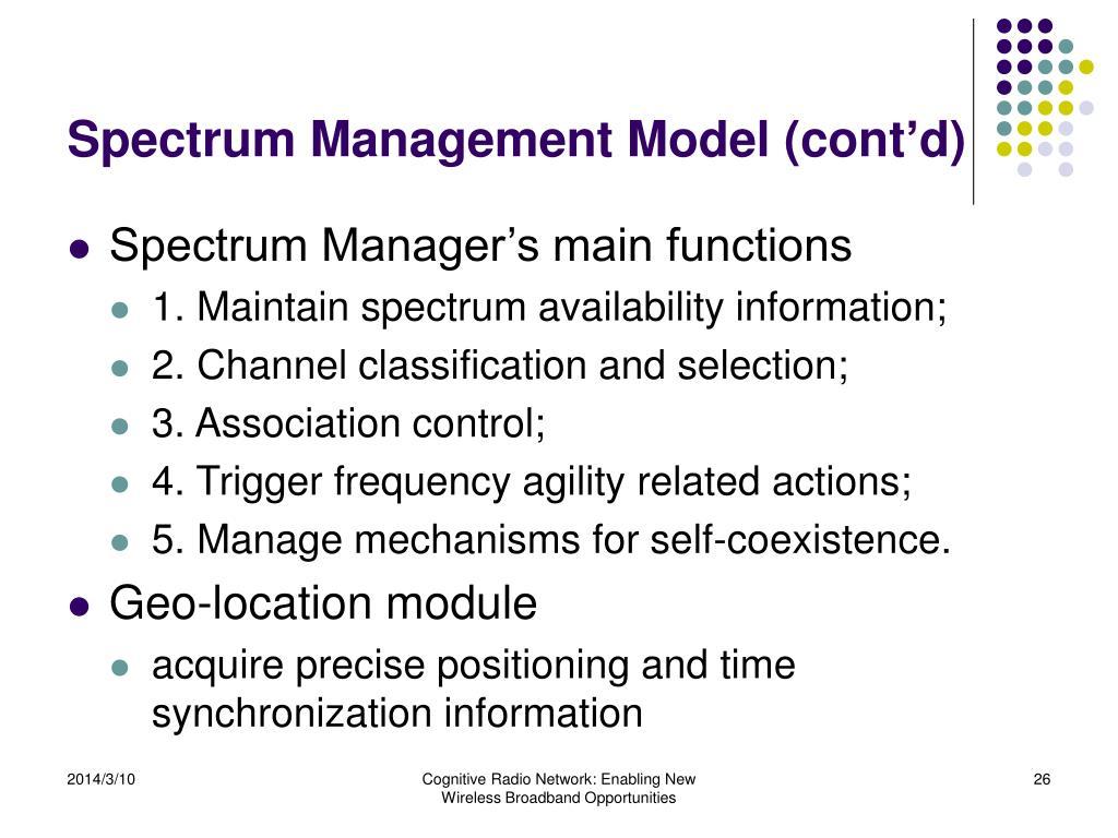 Spectrum Management Model (cont'd)