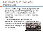 las causas de la revoluci n porfirio d az4