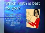 which math is best for you