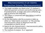 macroeconomics in an islamic perspective islamic macroeconomics