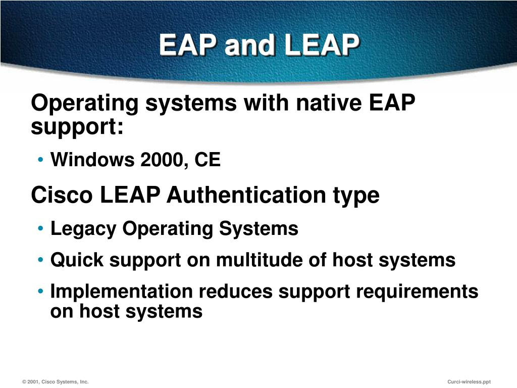 EAP and LEAP