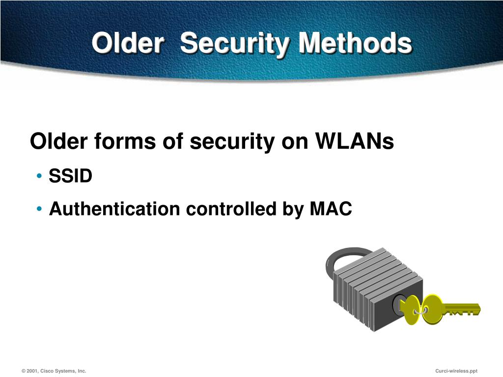 Older  Security Methods