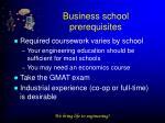 business school prerequisites