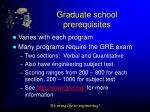graduate school prerequisites
