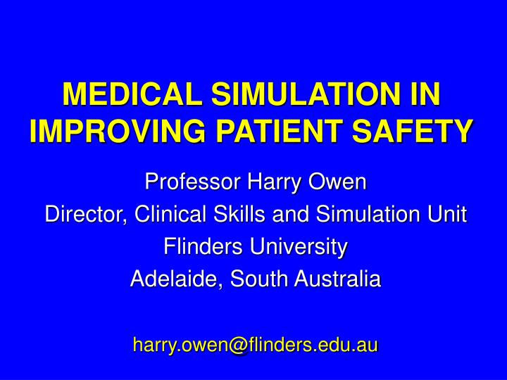 medical simulation in improving patient safety n.