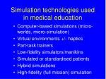 simulation technologies used in medical education