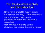 the flinders clinical skills and simulation unit
