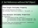 2 set reference without ref object