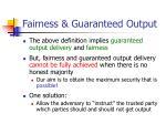 fairness guaranteed output