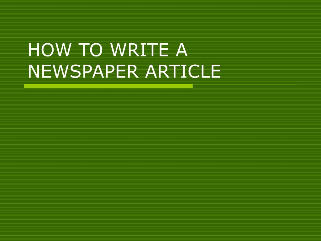 how to write a newspaper article l.