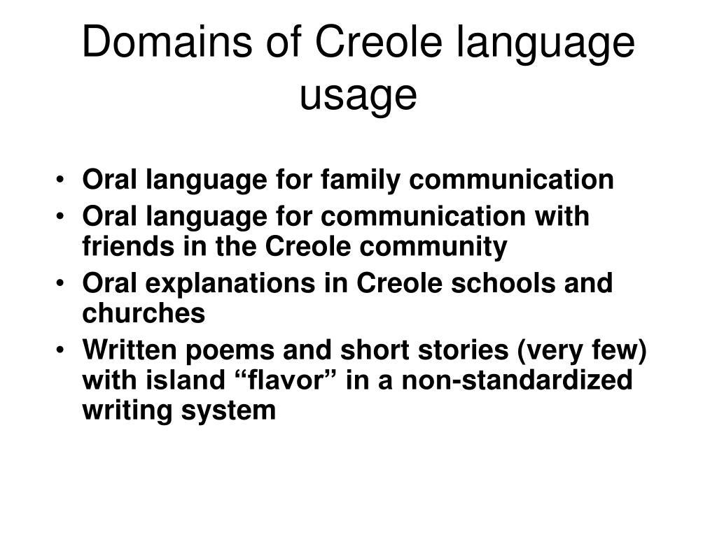 Domains of Creole language usage
