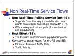 non real time service flows