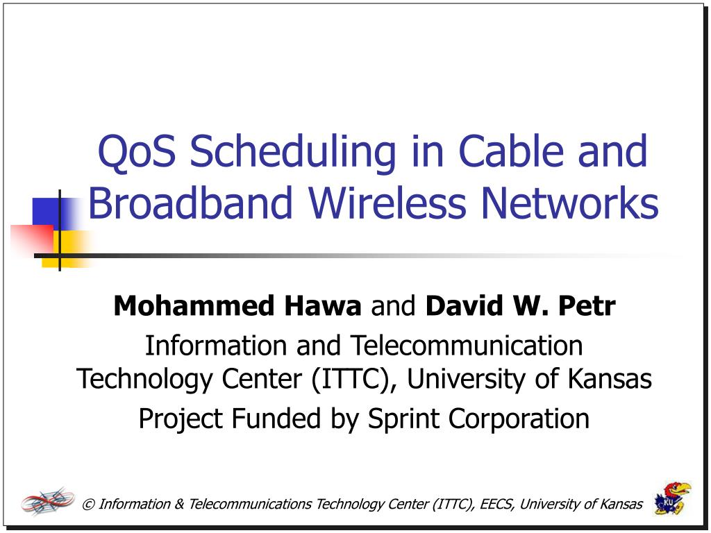 qos scheduling in cable and broadband wireless networks l.