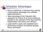 scheduler advantages