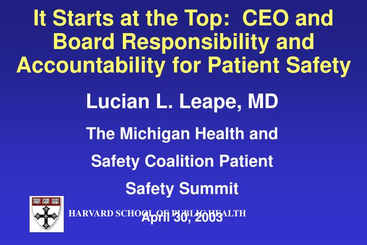 it starts at the top ceo and board responsibility and accountability for patient safety n.