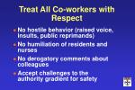 treat all co workers with respect