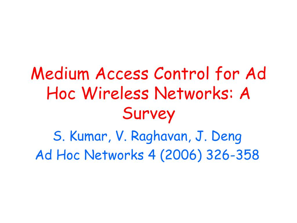 medium access control for ad hoc wireless networks a survey l.