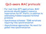 qos aware mac protocols