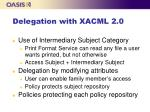 delegation with xacml 2 0