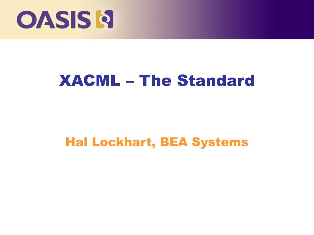 xacml the standard l.