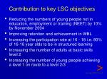 contribution to key lsc objectives