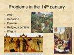 problems in the 14 th century