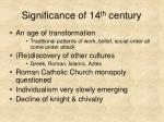 significance of 14 th century