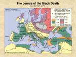 the course of the black death see also noble p 371
